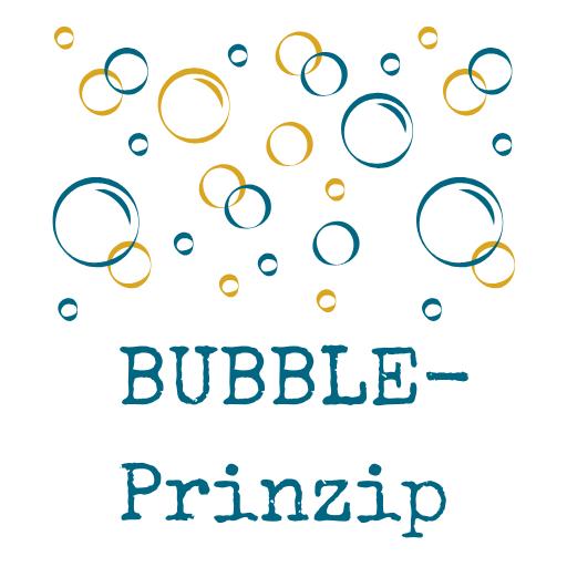 Das BUBBLE-Prinzip: Flexibles Zeitmanagement, Organisation, Planung und Vereinbarkeit für Eltern