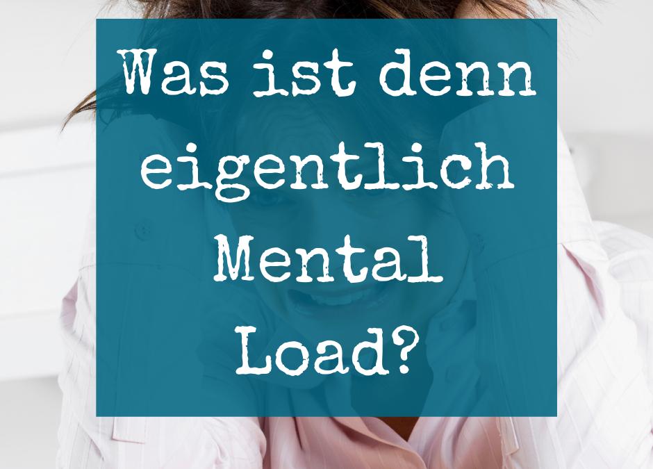 Mental Load Was ist das?
