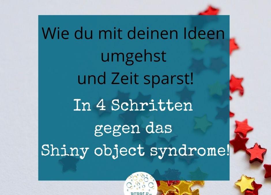 Straegien gegen das shiny object syndrome
