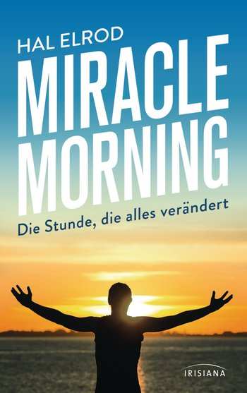 """Miracle Morning""- Rezension des Buches"