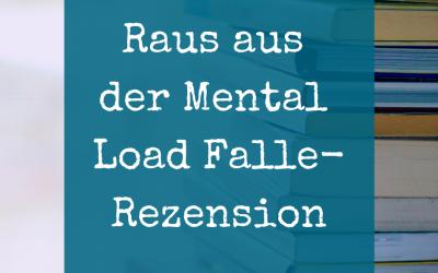 Raus aus der Mental Load Falle- Rezension
