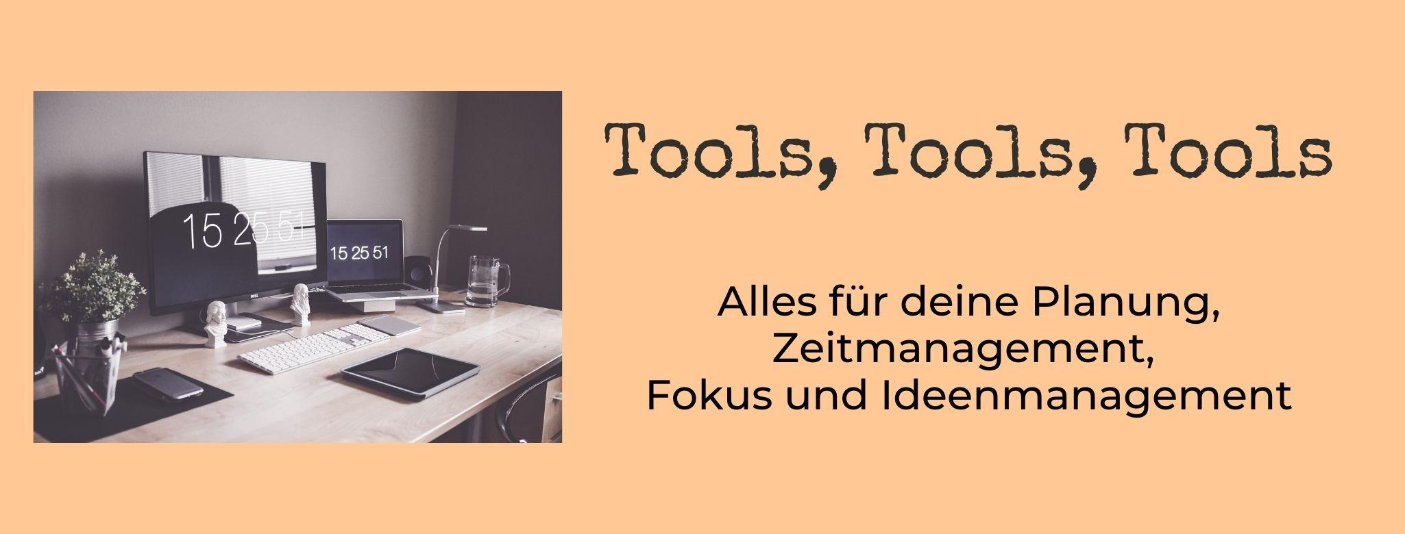 Tools und Apps für die flexible Planung, Zeitmanagement, Projektmanagement, Fokus und Ideenmanagement